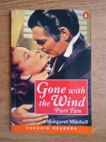 Margaret Mitchell - Gone with the wind (volumul 2)
