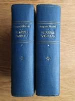 Margaret Mitchell - Pe aripile vantului (2 volume, cartonate, editie veche)