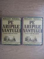 Margaret Mitchell - Pe aripile vantului. Editia a II-a (aprox. 1945)