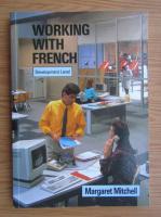 Margaret Mitchell - Working with french. Development Level