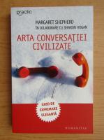 Anticariat: Margaret Shepherd - Arta conversatiei civilizate
