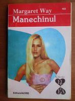Anticariat: Margaret Way - Manechinul