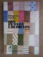 Anticariat: Margareta Sterian - Din petece colorate