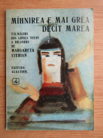 Anticariat: Margareta Sterian - Mahnirea e mai grea decat marea