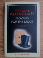 Anticariat: Margery Allingham - Flowers for the judge