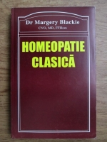 Anticariat: Margery Blackie - Homeopatie clasica