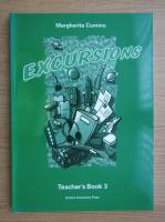 Margherita Cumino - Excursions. Teacher's Book 3
