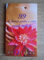 Margot Saint Loup - 99 de fantezii pentru o viata sexuala implinita