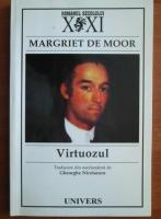 Anticariat: Margriet de Moor - Virtuozul