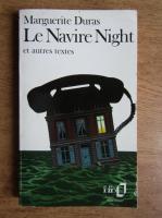 Marguerite Duras - Le navire Night et autres textes