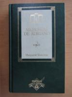 Marguerite Yourcenar - Memorias de Adriano