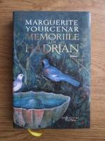 Marguerite Yourcenar - Memoriile lui Hadrian
