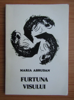 Maria Abrudan - Furtuna visului