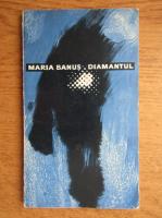 Anticariat: Maria Banus - Diamantul