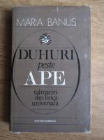 Anticariat: Maria Banus - Duhuri peste ape. Talmaciri din lirica universala