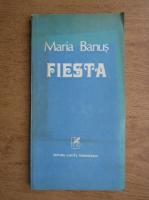 Anticariat: Maria Banus - Fiesta