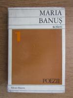Anticariat: Maria Banus - Scrieri (volumul 1)