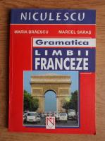Anticariat: Maria Braescu - Gramatica limbii franceze