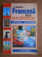 Maria Braescu - Limba franceza fara profesor