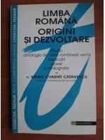 Anticariat: Maria Cavasnii Catanescu - Limba romana. Origini si dezvoltare