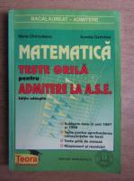 Anticariat: Maria Chirculescu - Matematica. Teste grila pentru admitere la ASE