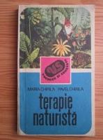 Anticariat: Maria Chirila - Terapie naturista