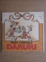Maria Chirtoaca - Daruri