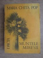 Maria Chita Pop - Muntele miresii