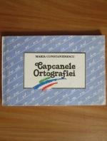Anticariat: Maria Constantinescu - Capcanele ortografiei