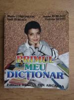 Maria Cordoneanu - Primul meu dictionar