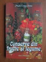 Anticariat: Maria Cristea Soimu - Conserve din fructe si legume