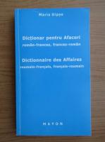 Maria Dipse - Dictionar pentru afaceri roman-francez, francez-roman