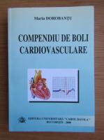 Anticariat: Maria Dorobantu - Compendiu de boli cardiovasculare