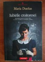 Anticariat: Maria Duenas - Iubirile croitoresei