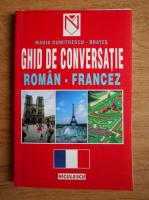 Maria Dumitrescu Brates - Ghid de conversatie roman-francez