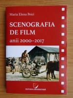 Anticariat: Maria Elena Peici - Scenografia de film, anii 2000-2017
