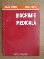 Maria Greabu - Biochimie medicala