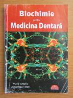 Maria Greabu - Biochimie pentru medicina dentara