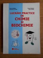 Maria Greabu - Lucrari practice de chimie si biochimie