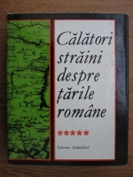 Maria Holban - Calatori straini despre tarile romane (volumul 5)