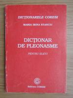 Anticariat: Maria Irina Stanciu - Dictionar de pleonasme pentru elevi