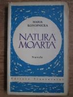 Anticariat: Maria Konopnicka - Natura moarta