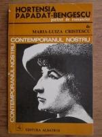 Maria Luiza Cristescu - Hortensia Papadat-Bengescu, portret de romancier