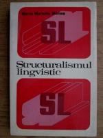 Maria Manoliu Manea - Structuralismul lingvistic