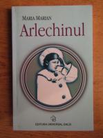 Anticariat: Maria Marian - Arlechinul