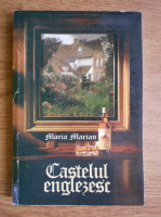 Anticariat: Maria Marian - Castelul englezesc