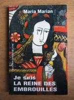 Anticariat: Maria Marian - Je suis la reine des embrouilles