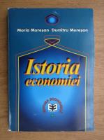 Anticariat: Maria Muresan - Istoria economiei