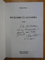 Anticariat: Maria Postu - Intalnirea cu Altamira ( cu autograful autoarei)