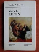 Anticariat: Maria Prilejaeva - Viata lui Lenin
